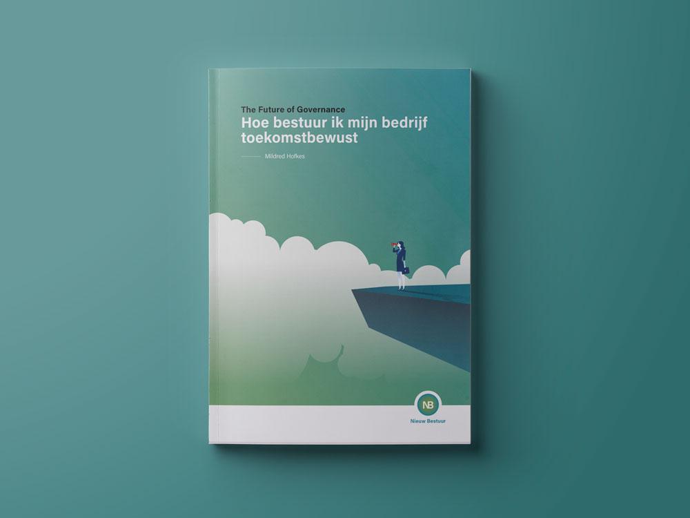 Boek: Future Proof Governance, hoe bestuur ik mijn bedrijf toekomstbewust